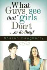 What Guys See That Girls Don't - eBook