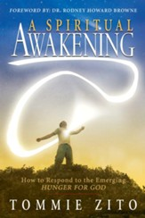 A Spiritual Awakening: How To Respond To The Emerging Hunger For God - eBook