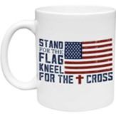 Stand for the Flag, Kneel for the Cross Mug
