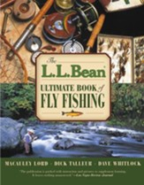 LL Bean Ultimate Book of Fly Fishing