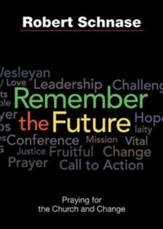 Remember the Future: The Church and Change - eBook