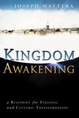 Kingdom Awakening: a Blueprint for Personal and Cultural Transformation - eBook