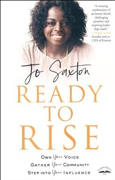 Ready to Rise: Own Your Voice, Gather Your Community, Step Into Your Influence