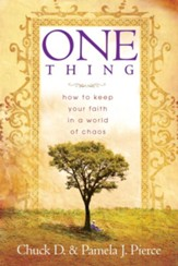 One Thing: How to Keep Your Faith in a World of Chaos - eBook