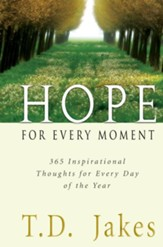 Hope for Every Moment: 365 Inspirational Thoughts for Every Day of the Year - eBook