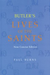 Butler's Lives of the Saints: New Concise edition
