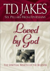 Loved by God: The Spiritual Wealth of the Believer - eBook