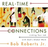 Real-Time Connections: Linking Your Job with God's Global Work - eBook