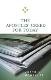 The Apostles' Creed for Today - eBook