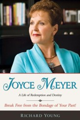 Joyce Meyer: A Life Of Redemption And Destiny - eBook