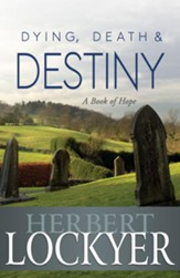 Dying, Death & Destiny - eBook
