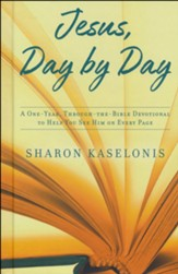 Jesus, Day by Day: A One-Year, Through-the-Bible Devotional to Help You See Him on Every Page