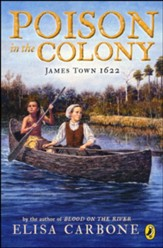 Poison in the Colony: James Town 1622