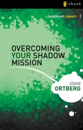 Overcoming Your Shadow Mission - eBook