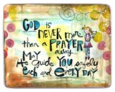 God is Never More Than A Prayer Away Visor Clip
