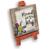 Blessed Beyond Belief Mini Plaque