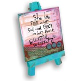 She Has Fire in Her Soul and Grace in Her Heart... Beautiful Daughter Mini Plaque