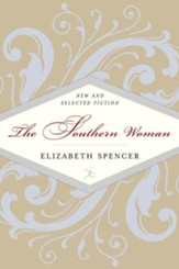 The Southern Woman: Selected Fiction - eBook