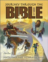 Journey Through the Bible: Book 1: Pentateuch and Historical Books - PDF Download [Download]