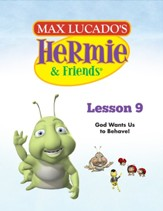 Hermie Curriculum Lesson 9: God Wants Us to Behave!: Companion to Buzby and the Grumble Bees - PDF Download [Download]