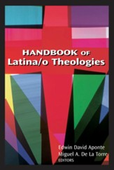 Handbook of Latina/o theologies - eBook