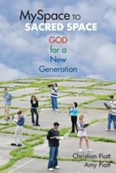 MySpace to Sacred Space: God for a New Generation - eBook