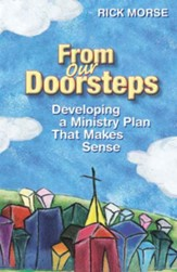 From Our Doorsteps: Developing a Ministry Plan That Makes Sense - eBook