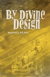 By Divine Design: Questions that trouble many but few dare to ask - eBook