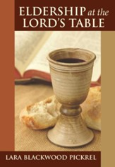 Eldership at the Lord's table - eBook
