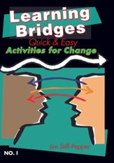 Learning Bridges - No. 1: Quick and Easy Activites for Change - eBook