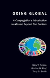 Going Global: A Congregation's Introduction to Mission Beyond Our Borders - eBook