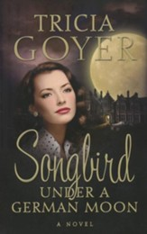 Songbird Under a German Moon - eBook