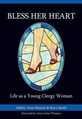 Bless Her Heart: Life As a Young Clergy Woman - eBook