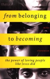 From Belonging to Becoming: the power of loving people like Jesus did - eBook