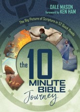 10 Minute Bible Journey, The: The Big Picture of Scripture in 52 Quick Reads - PDF Download [Download]