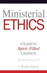 Ministerial Ethics: A Guide for Spirit-Filled Leaders - eBook