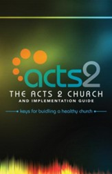 The Acts 2 Church and Implementation Guide - eBook