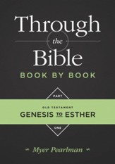Through the Bible Book by Book, Part 1: Genesis to Esther - eBook