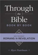 Through the Bible Book by Book, Part 4: Romans to Revelation - eBook