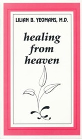 Healing From Heaven - eBook