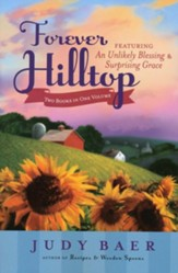 Forever Hilltop Two-In-One: Featuring An Unlikely Blessings & Surprising Grace - eBook
