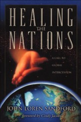 Healing the Nations: A Call to Global Intercession - eBook