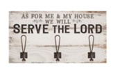 As For Me and My House We Will Serve the Lord Wall Hook