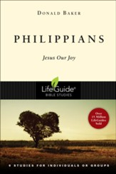 Philippians: Jesus Our Joy-Revised, LifeGuide Scripture Studies