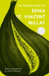 The Selected Poetry of Edna St. Vincent Millay - eBook