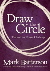 Draw the Circle: The 40 Day Prayer Challenge - eBook