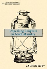 Unpacking Scripture in Youth Ministry - eBook