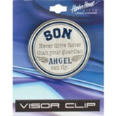 Son Never Drive Faster Than Your Guardian Angel Can Fly Visor Clip