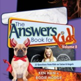 Answers Book for Kids Volume 7, The: 22 Questions from Kids on Evolution & Millions of Years - PDF Download [Download]