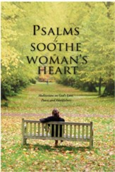 Psalms to Soothe a Woman's Heart - eBook